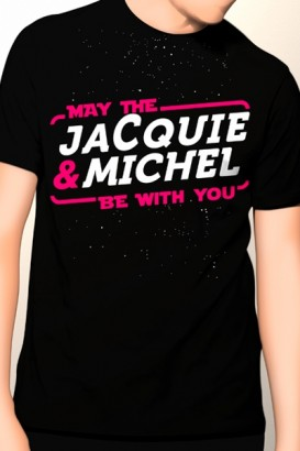 Tee-shirt May The Jacquie &...